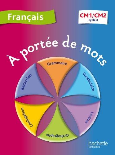 9782011179289 Francais Cm1 Cm2 A Portee De Mots Abebooks