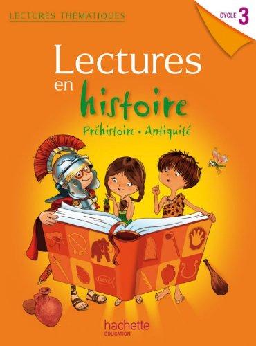 9782011179890: lectures thématiques ; histoire ; cycle 3 ; manuel de l'élève