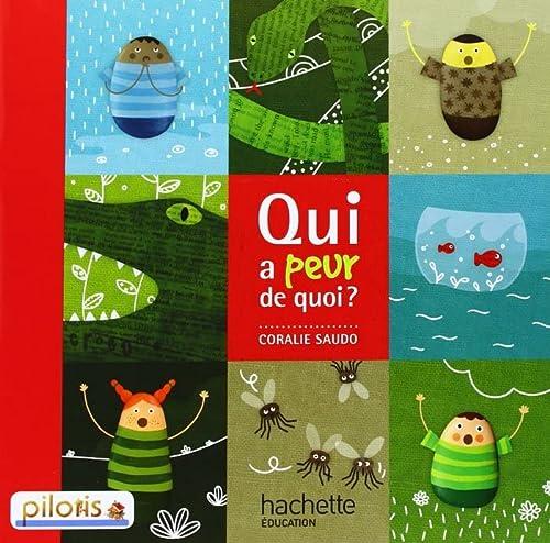 9782011181022: Lecture CP - Collection Pilotis - Album 1 Qui a peur de quoi ? - Edition 2013