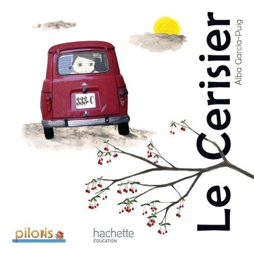 9782011181060: Lecture CP - Collection Pilotis - Album 5 Le Cerisier - Edition 2013