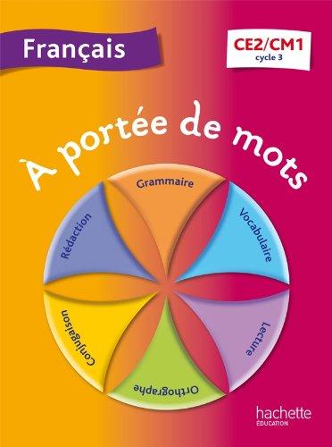 9782011181091: A portée de mots - Français CE2-CM1 - Livre élève - Ed. 2013