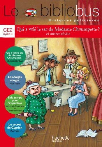 9782011181282: Le bibliobus histoires policières. CE2 cycle 3. Per la Scuola elementare