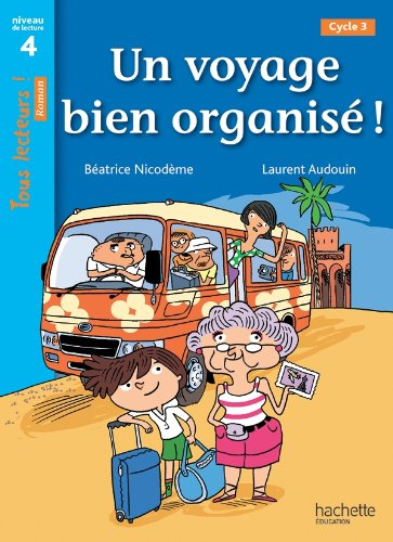 9782011181862: Un Voyage Bien Organise! (French Edition)