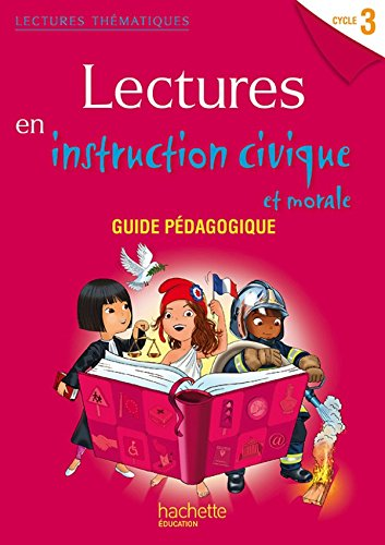 9782011181954: Lectures en instruction civique et morale Cycle 3 : Guide pédagogique