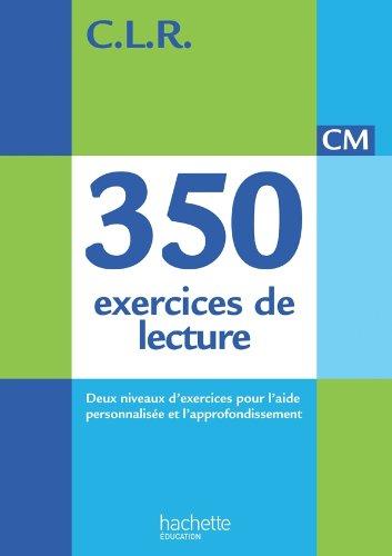9782011182166: CLR 350 exercices de lecture CM - Corrig�s - Ed. 2014