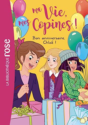 9782011183330: Ma vie, mes copines 14 - Bon anniversaire, Chloé !
