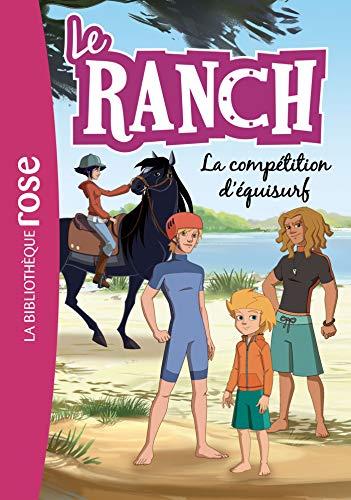 9782011183484: Le Ranch 30 - La compétition d'équisurf