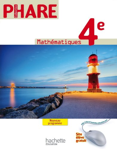 Mathà matiques 4e - Phare (French Edition): Hachette