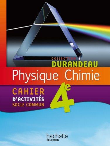 9782011201065: Physique-chimie 4e - cahier d'activités socle commun