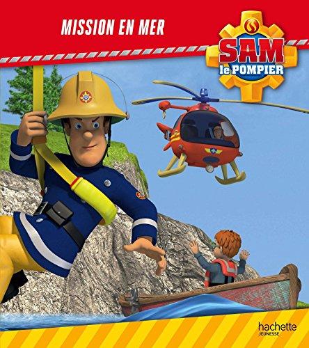 9782011205049: Sam le Pompier - Mission en Mer