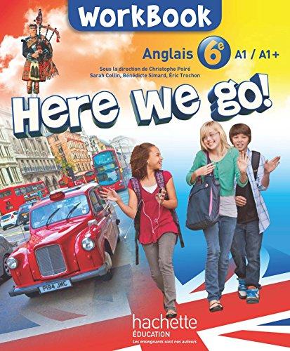 9782011206480: Anglais 6e Here we go ! : Workbook