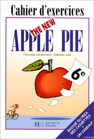 9782011250292: The New Apple Pie, 6e. Cahier d'exercices