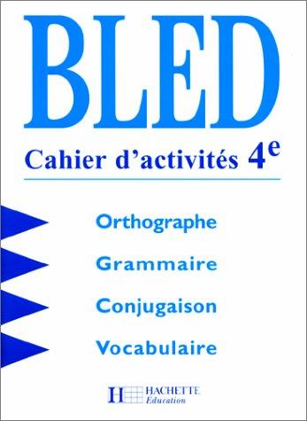 9782011251503: Cours d'orthographe, 4e. Cahier d'activités, édition 1998