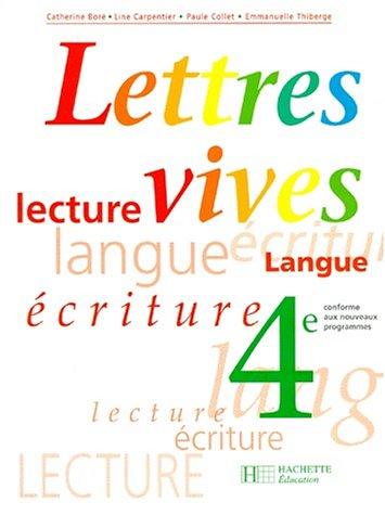 9782011251534: Lettres vives, 4e. Edition 1998, int�grale