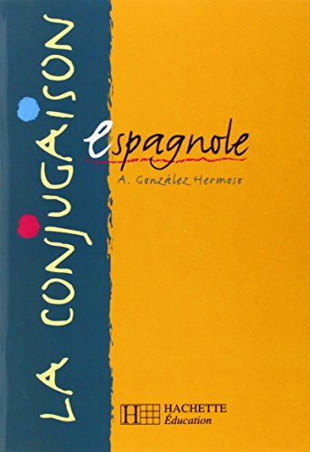 9782011252036: La conjugaison espagnole