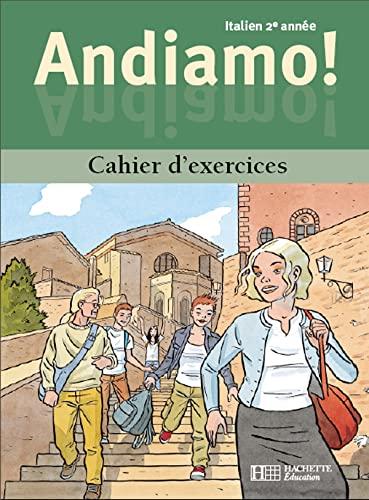 9782011252685: Andiamo, italien 3éme année LV2 ou 2e année LV3: Cahier d'exercices