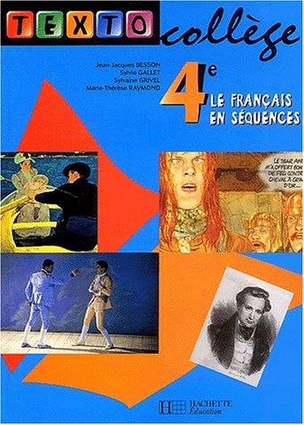 9782011252951: Le français en séquences 4ème (Texto college)