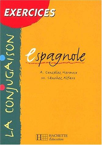 9782011253279: La conjugaison espagnole. Exercices