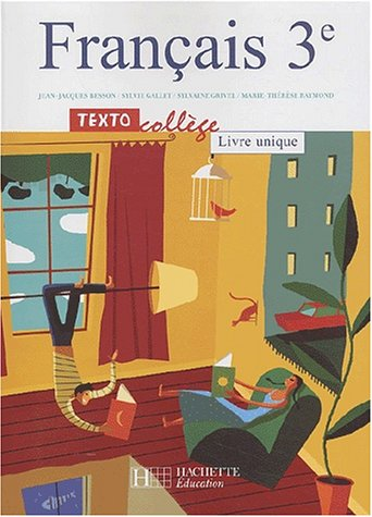 Franccais 3e Textocollege Livre Unique French Edition By