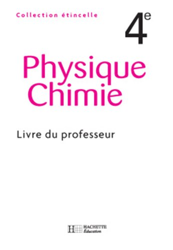 9782011253538: Physique Chimie 4e (French Edition)