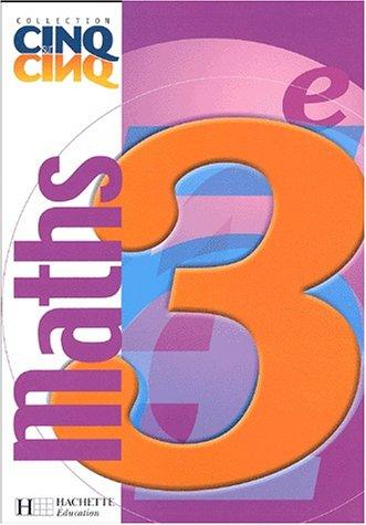 9782011253637: Cinq sur cinq : Mathématiques, 3e (Manuel)