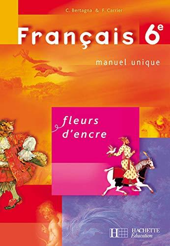 Chantal Bertagna Francoise Carrier Fleurs Dencre Francais