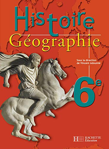 9782011253750: Histoire-G�ographie, 6e : Livre de l'�l�ve