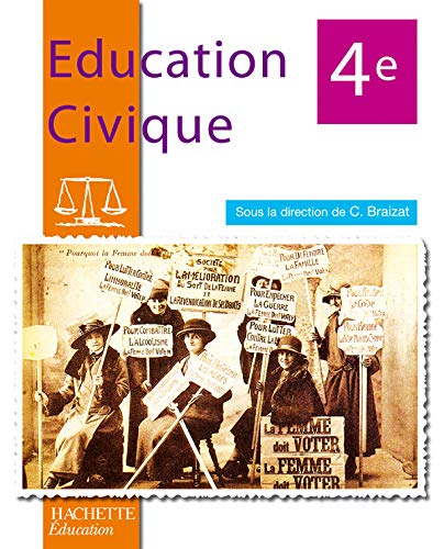 Education Civique 4e: Corine Braizat