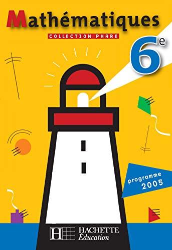 9782011254054: Mathématiques 6e : Programme 2005