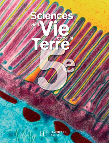 9782011254177: Sciences de la Vie et de la Terre 5e (French Edition)