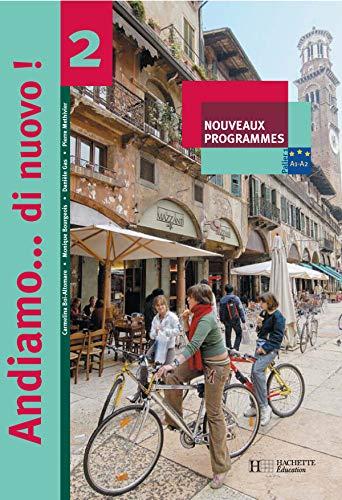 9782011254481: Andiamo DI Nuovo: Livre De L'Eleve 2 (Italian Edition)