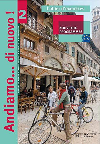 9782011254498: Andiamo...di nuovo! 2 - Italien - Cahier d'exercices - Edition 2006