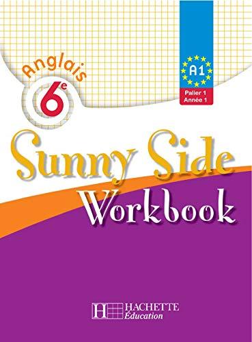 9782011254641: Anglais 6e Sunny Side LV1 : Workbook