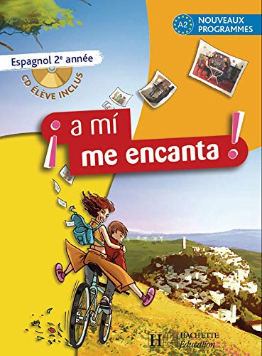 9782011254672: Espagnol 2e A mi me encanta : A2 nouveaux programmes (1CD audio)