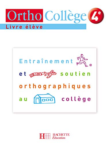 9782011255020: Orthocollège 4e (French Edition)
