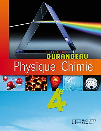 9782011255228: Physique chimie 4e - livre eleve - édition 2007 (Durandeau)
