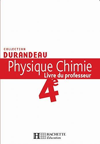 9782011255235: Physique Chimie 4e : Livre du professeur