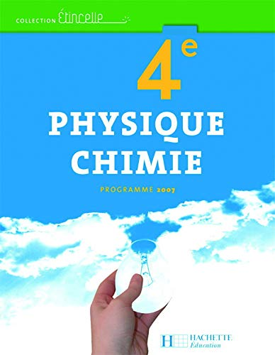 9782011255273: Physique Chimie 4e (French Edition)