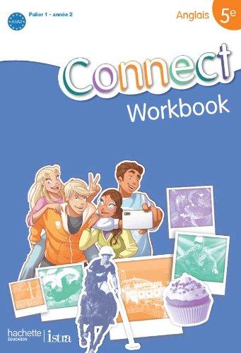 9782011255747: Connect 5e / Palier 1 année 2 - Anglais - Workbook - Edition 2012