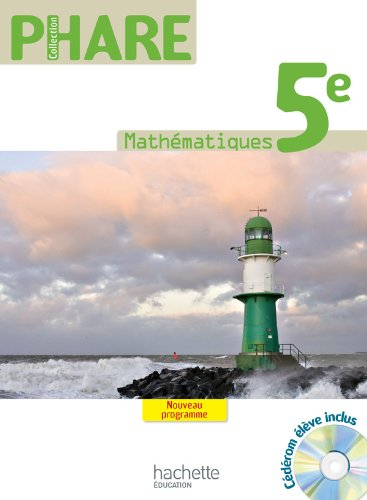 9782011255969: Phare Mathématiques 5e - Livre élève - Grand Format - Edition 2010