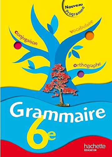 9782011256003: Grammaire 6e - livre de l'eleve - édition 2009