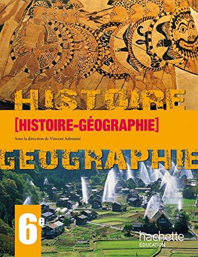 9782011256027: Histoire-Géographie 6e (French Edition)
