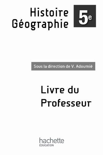 9782011256188: Histoire Géographie 5e - Livre du professeur enrichi - Nouvelle édition 2010