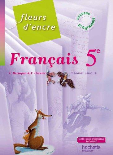 9782011256218: Fleurs d'encre 5e - Français - Livre de l'élève - Edition 2010: Manuel unique