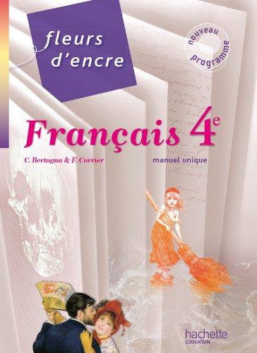 9782011256355: Fleurs d'encre - Français 4e - Livre élève format compact - Edition 2011