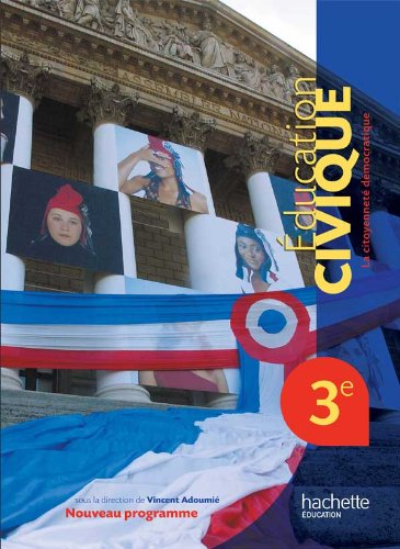 9782011256461: Education civique 3e, La citoyennete democratique (French Edition)