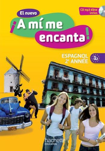 9782011256621: El Nuevo !!A Mi Me Encanta!: Livre De L'eleve (Spanish Edition)