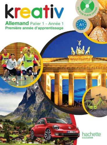 9782011256713: Kreativ allemand année 1 palier 1 - Livre de l'élève - édition 2013