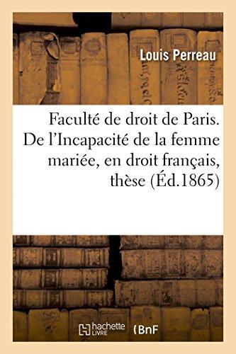 Faculte de Droit de Paris. de L: Perreau-L
