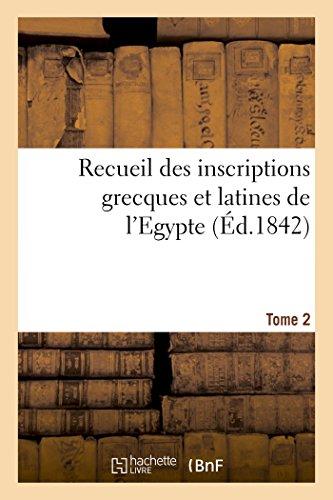 Recueil Des Inscriptions Grecques Et Latines de l'Egypte. Tome 2 (Paperback)
